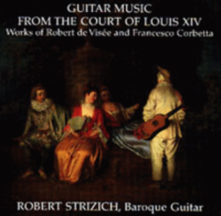 Guitar Music from the Court of Louis XIV