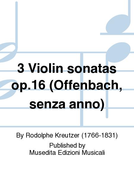 3 Violin sonatas op.16 (Offenbach, senza anno)