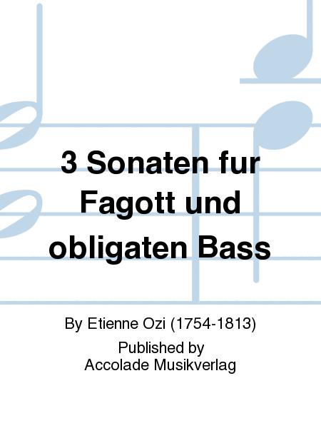3 Sonaten fur Fagott und obligaten Bass