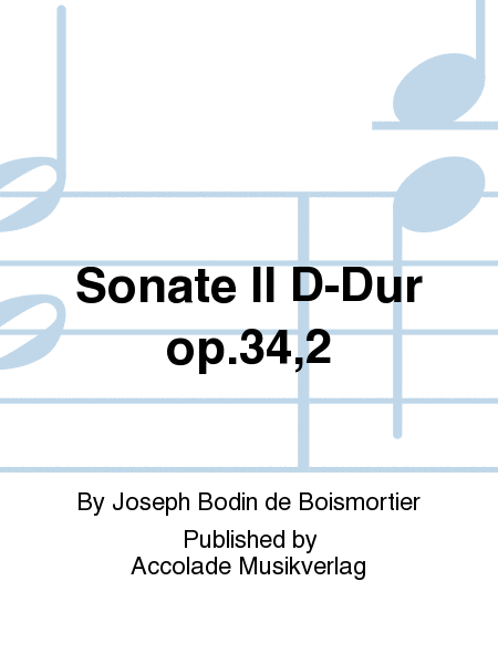 Sonate II D-Dur op.34,2