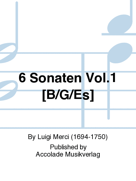 6 Sonaten Vol.1 [B/G/Es]