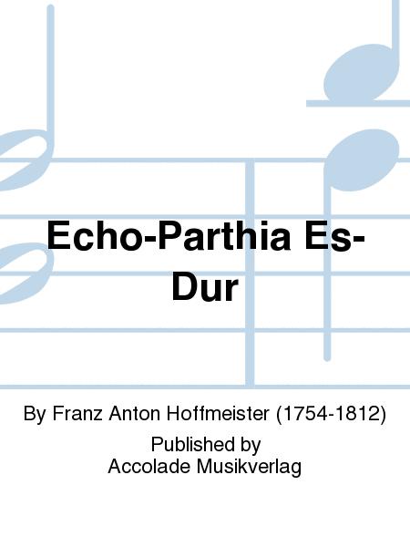 Echo-Parthia Es-Dur