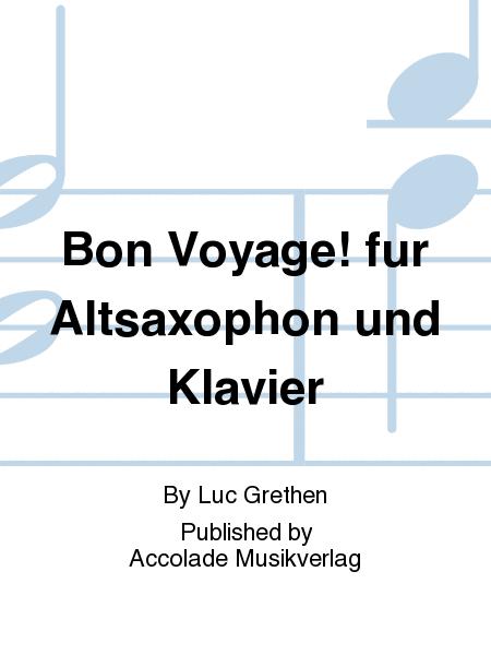Bon Voyage! fur Altsaxophon und Klavier