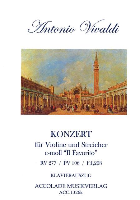 Konzert e-moll RV 277 (op.11,2) fur Violine und Orchester