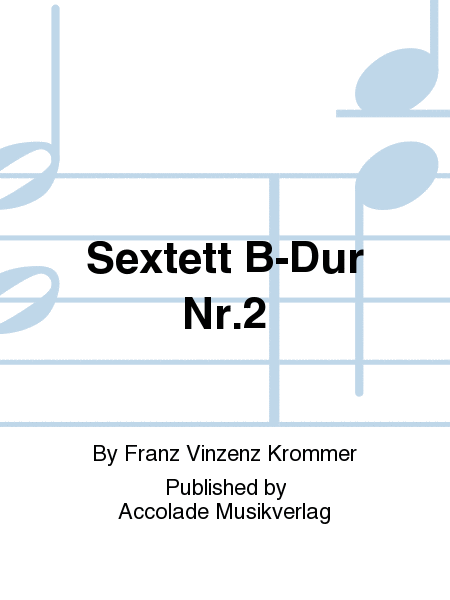 Sextett B-Dur Nr.2