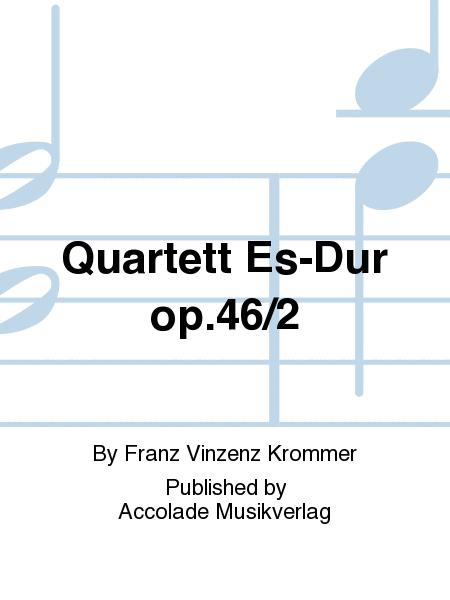 Quartett Es-Dur op.46/2
