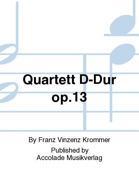 Quartett D-Dur op.13