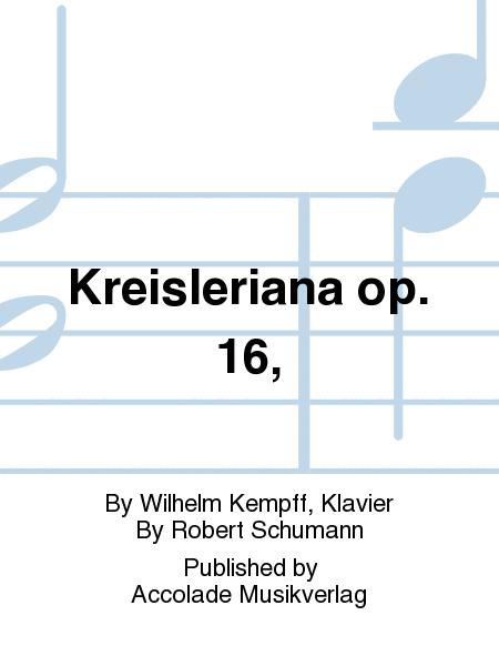 Kreisleriana op. 16,