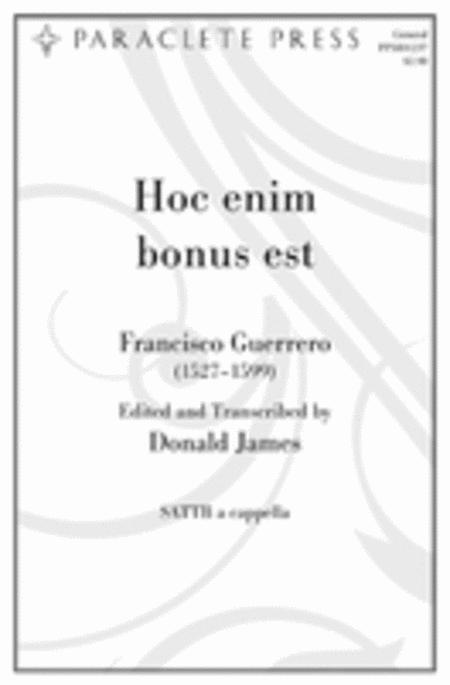 Hoc Enim Bonus Est