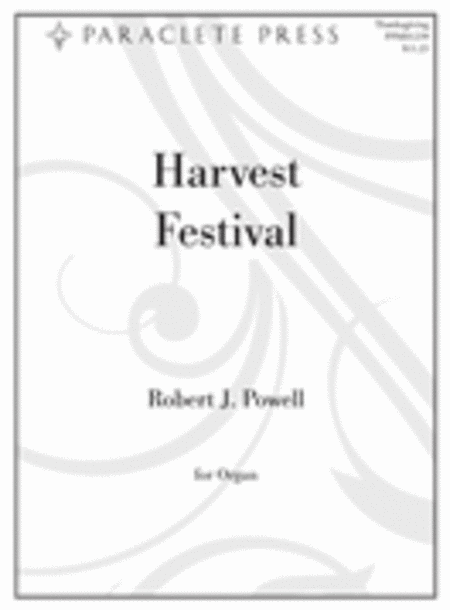 Harvest Festival: Four Organ Preludes on Thanksgiving Hymns