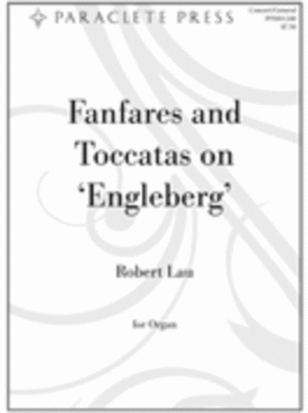 Fanfares and Toccatas on 'Engelberg'
