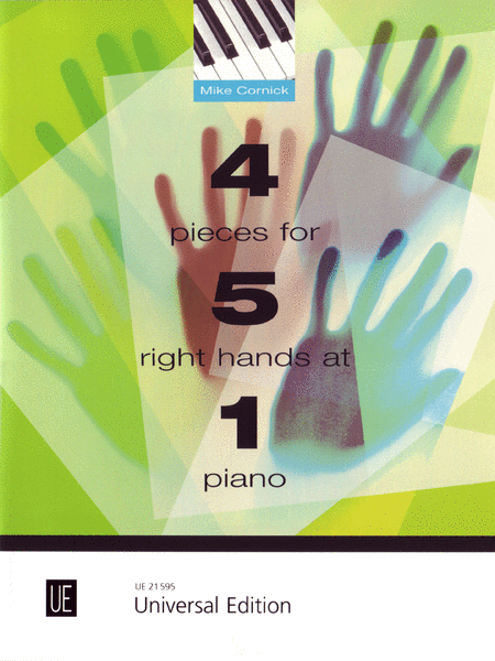 4 Pieces for 5 Right Hands At 1 Piano