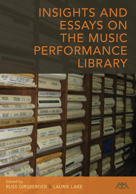 Insights and Essays on the Music Performance Library