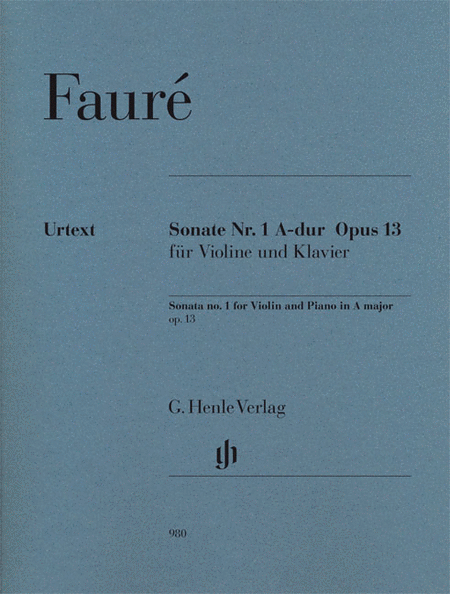 Sonata No. 1 in A Major, Op. 13 for Violin and Piano