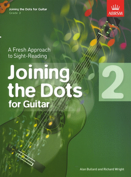 Joining the Dots for Guitar, Grade 2