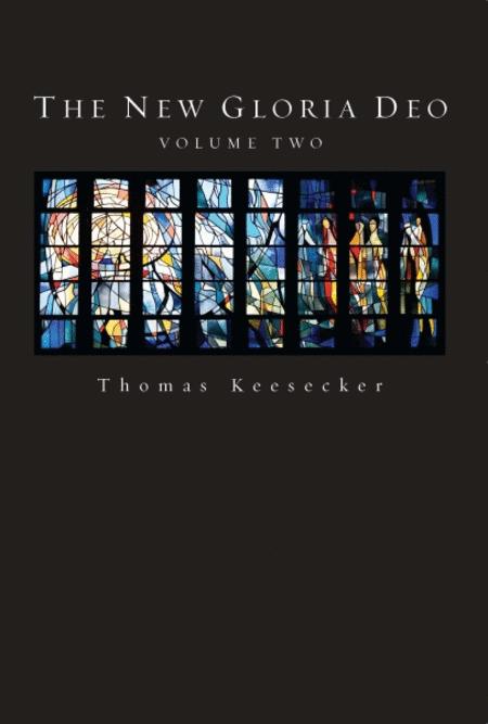The New Gloria Deo, Volume 2