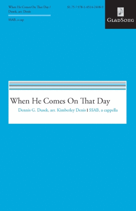 When He Comes On That Day