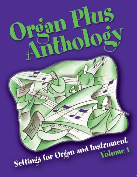 Organ Plus Anthology, Volume 1