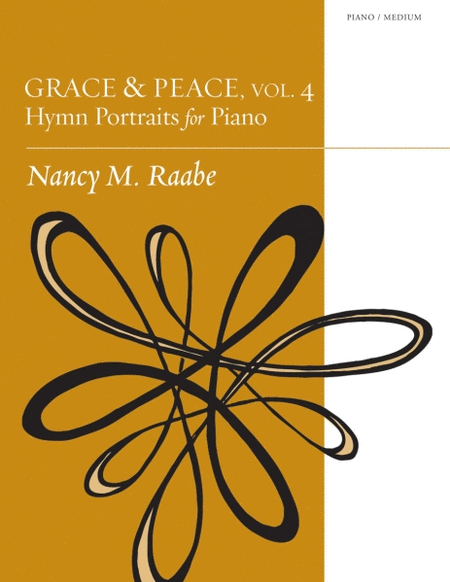 Grace & Peace, Vol. 4