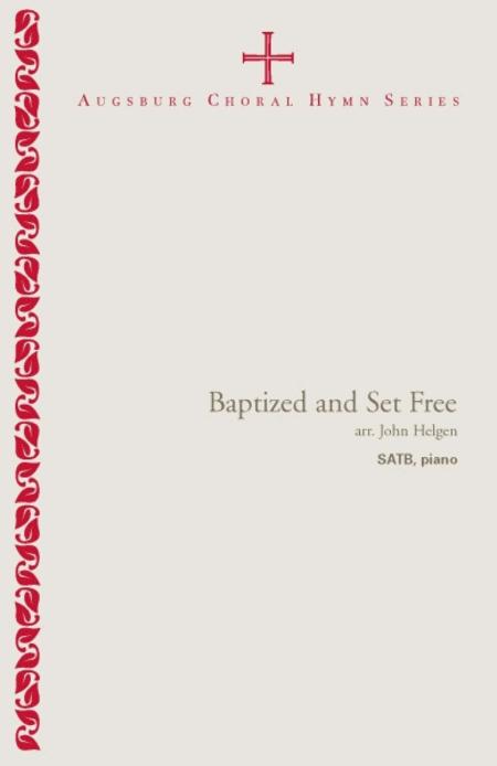 Baptized and Set Free