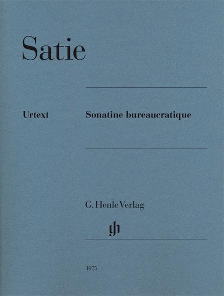 Erik Satie -¦Sonatine bureaucratique