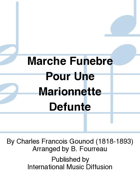 Marche Funebre Pour Une Marionnette Defunte