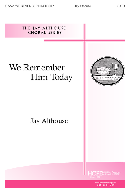 We Remember Him Today