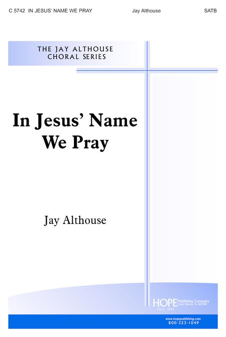 In Jesus' Name We Pray