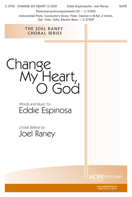 Change My Heart, O God (with Search Me, O God)
