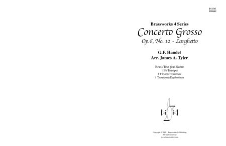 Concerto Grosso, Op. 6, No. 12 - Larghetto