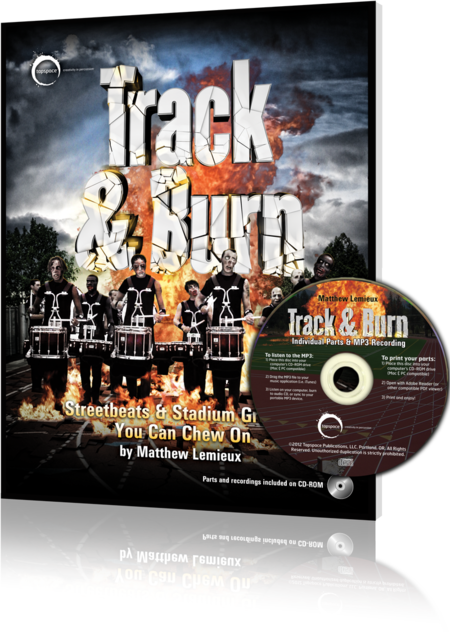 Track & Burn: Streetbeats & Stadium Grooves You Can Chew On