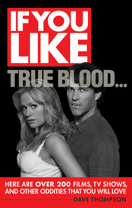 If You Like True Blood...