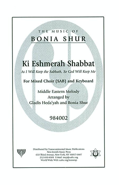 Ki Eshmerah Shabbat