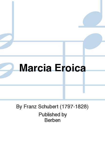 Marcia Eroica