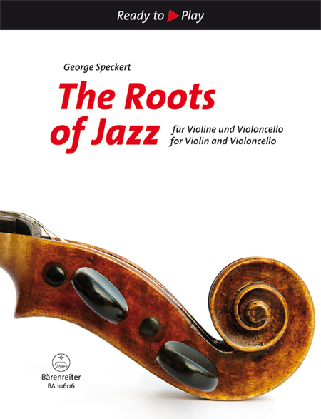 The Roots of Jazz for Violin and Violoncello
