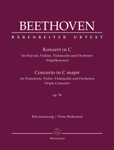 Concerto for Piano, Violin, Violoncello and Orchestra C major op. 56 'Triple Concerto'