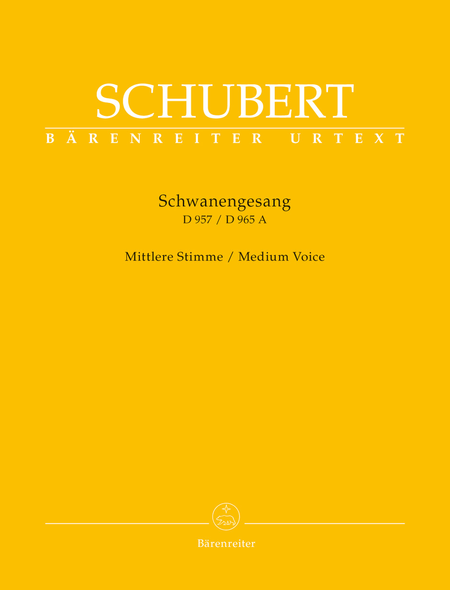 Schwanengesang. Thirteen lieder on poems by Rellstab and Heine D 957 /
