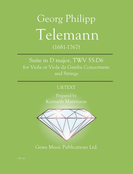 Suite in D major, TWV 55:D6 for Viola or Viola da Gamba Concertante and Strings