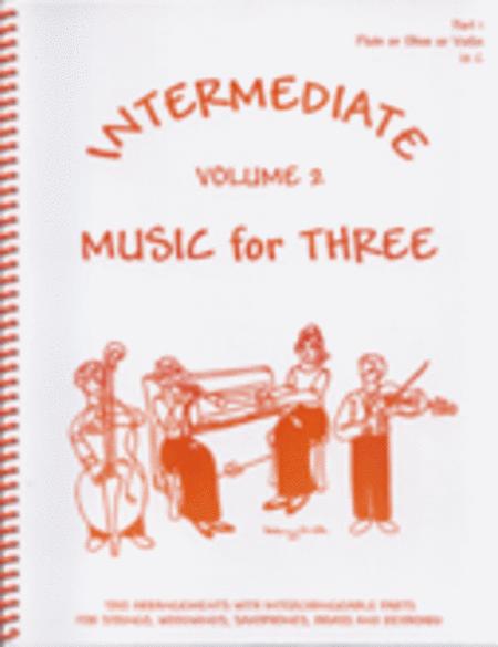 Intermediate Music for Three, Volume 2 - Set of 3 Parts for String Trio (2 Violins, Cello)
