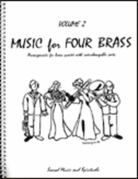 Music for Four Brass, Volume 2 - Set of 5 Parts for Brass Quartet (2 Trumpets, Trombone, Bass Trombone or Tuba) plus Keyboard