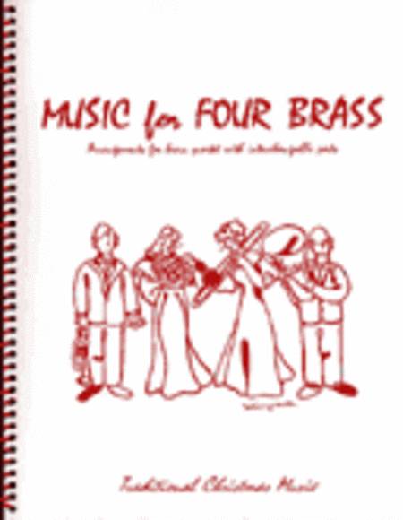 Music for Four Brass, Christmas - Set of 5 Parts for Brass Quartet (2 Trumpets, French Horn, Bass Trombone or Tuba) plus Keyboard