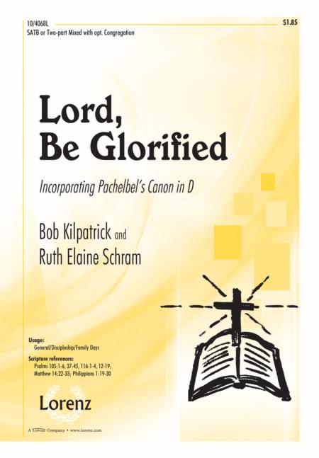 Lord, Be Glorified