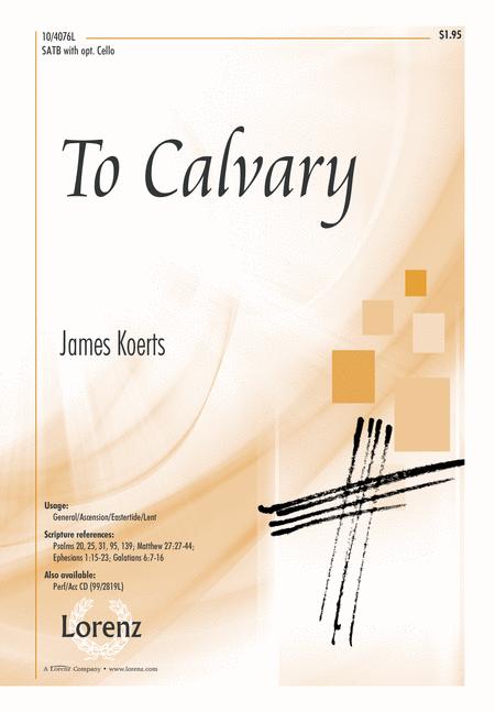To Calvary