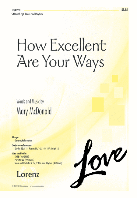 How Excellent Are Your Ways