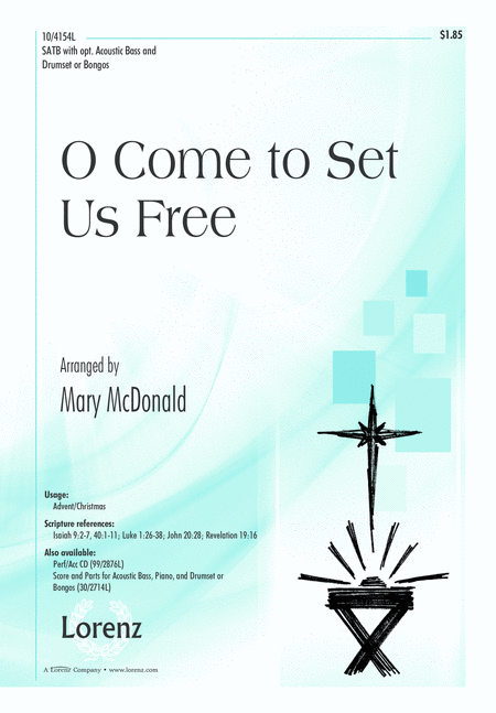 O Come to Set Us Free