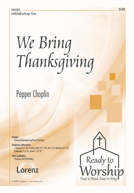We Bring Thanksgiving