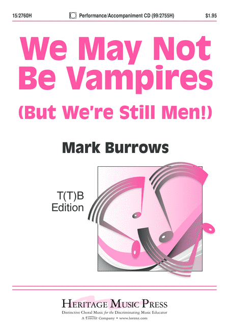 We May Not Be Vampires (But We're Still Men!)