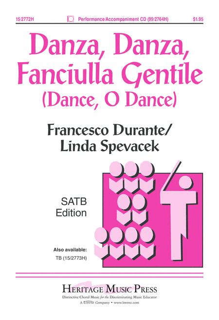 Danza, Danza, Fanciulla Gentile