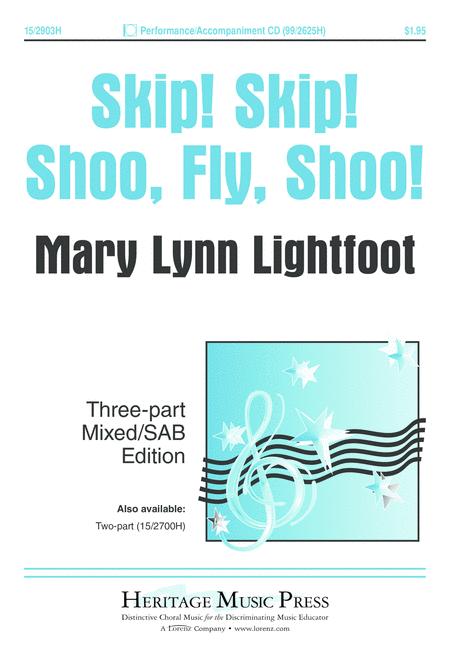 Skip! Skip! Shoo, Fly, Shoo!