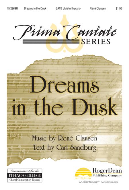 Dreams in the Dusk